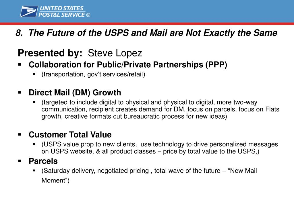 8.  The Future of the USPS and Mail are Not Exactly the Same