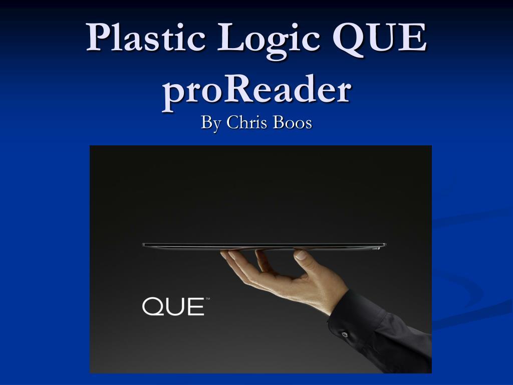 plastic logic que proreader l.