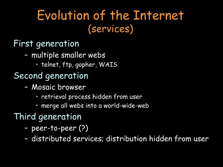 Evolution of the internet services