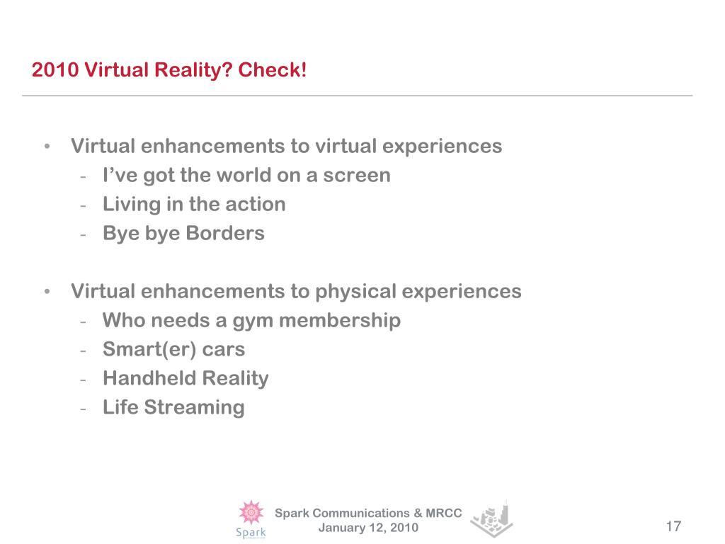 2010 Virtual Reality? Check!