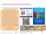 virtual enhancements to physical experiences26