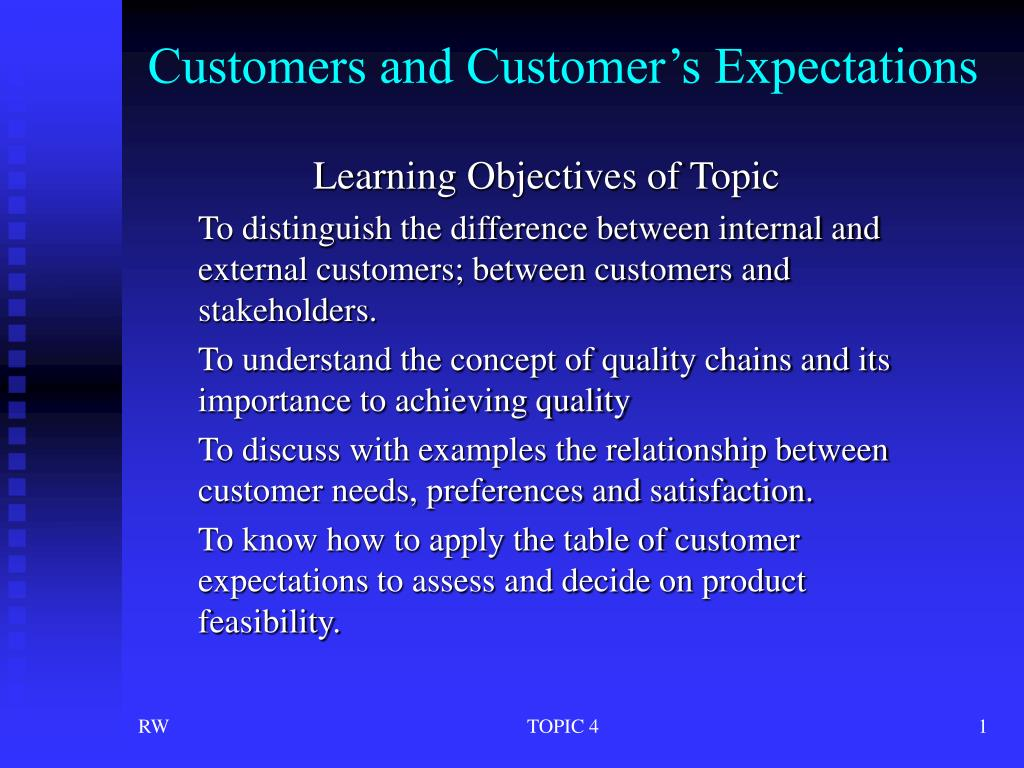 customers and customer s expectations l.