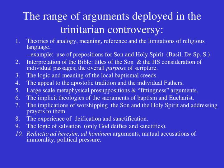 The range of arguments deployed in the trinitarian controversy