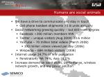 humans are social animals