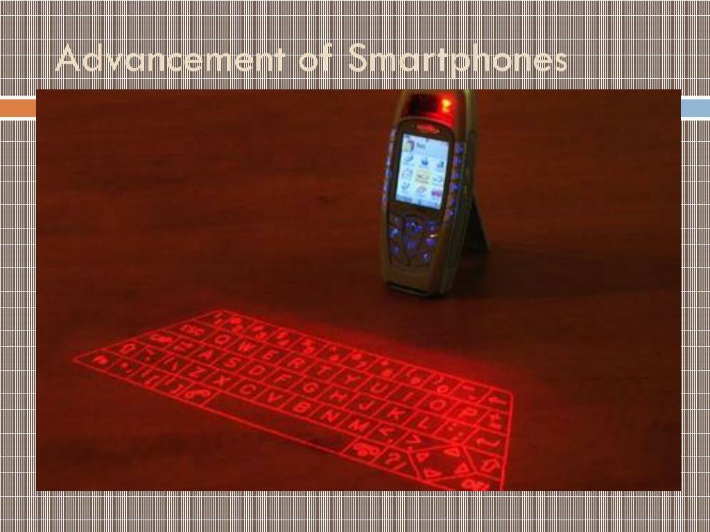 Advancement of Smartphones