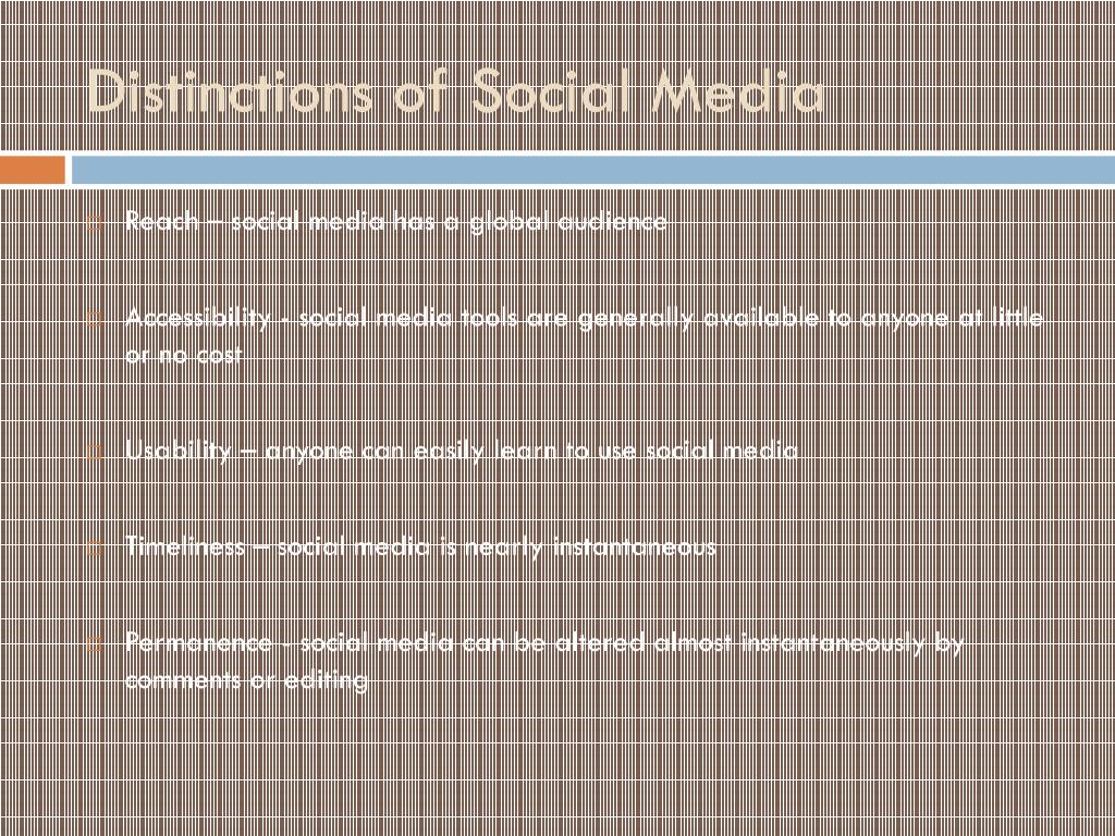 Distinctions of Social Media