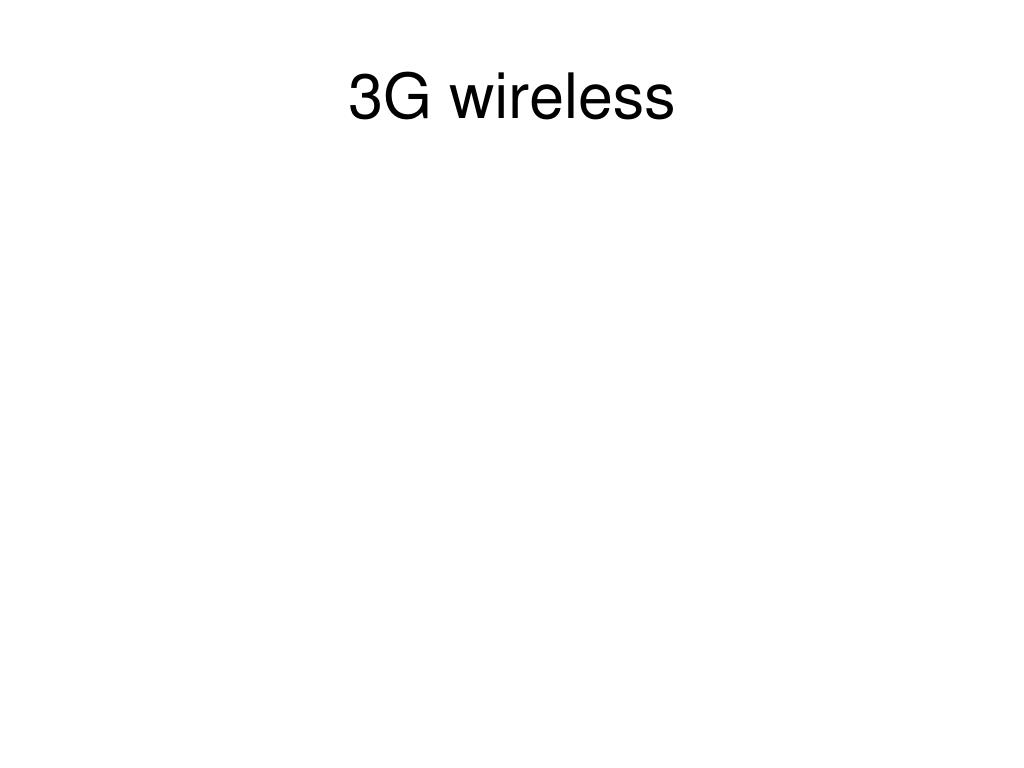 3G wireless