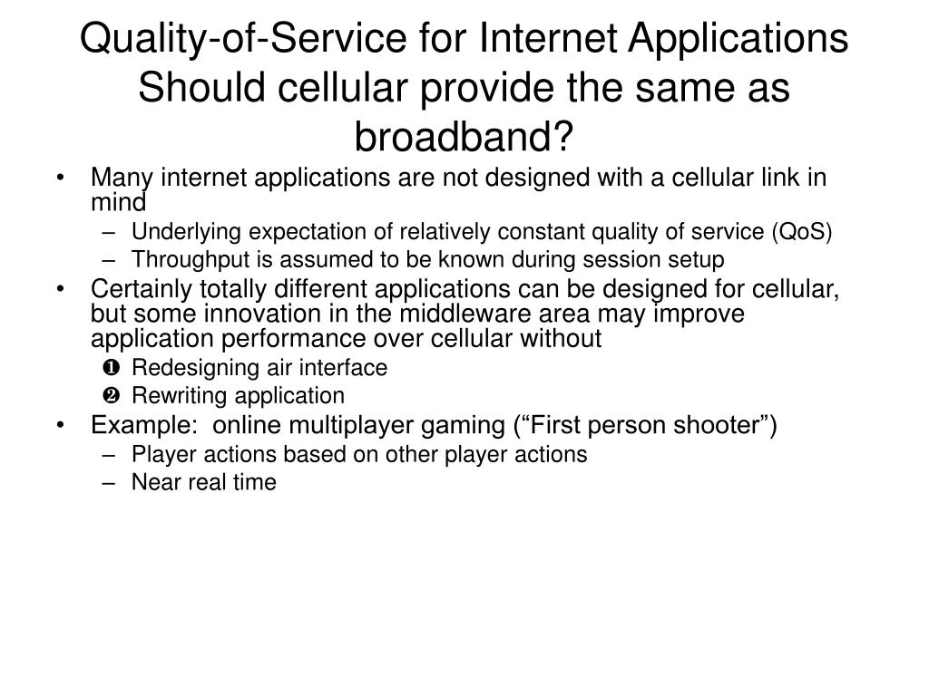 Quality-of-Service for Internet Applications