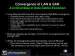 convergence of lan san a critical step in data center evolution