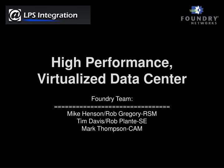 High performance virtualized data center