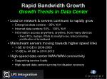 rapid bandwidth growth growth trends in data center