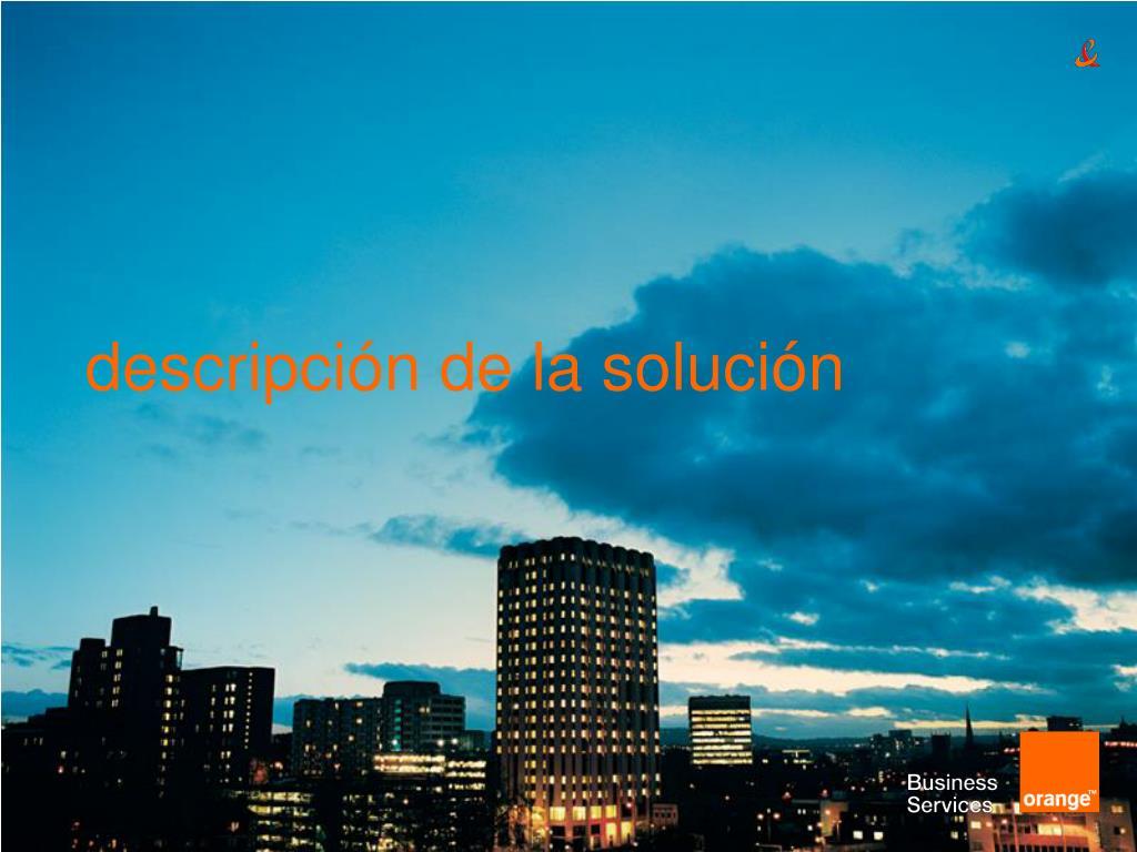 descripción de la solución