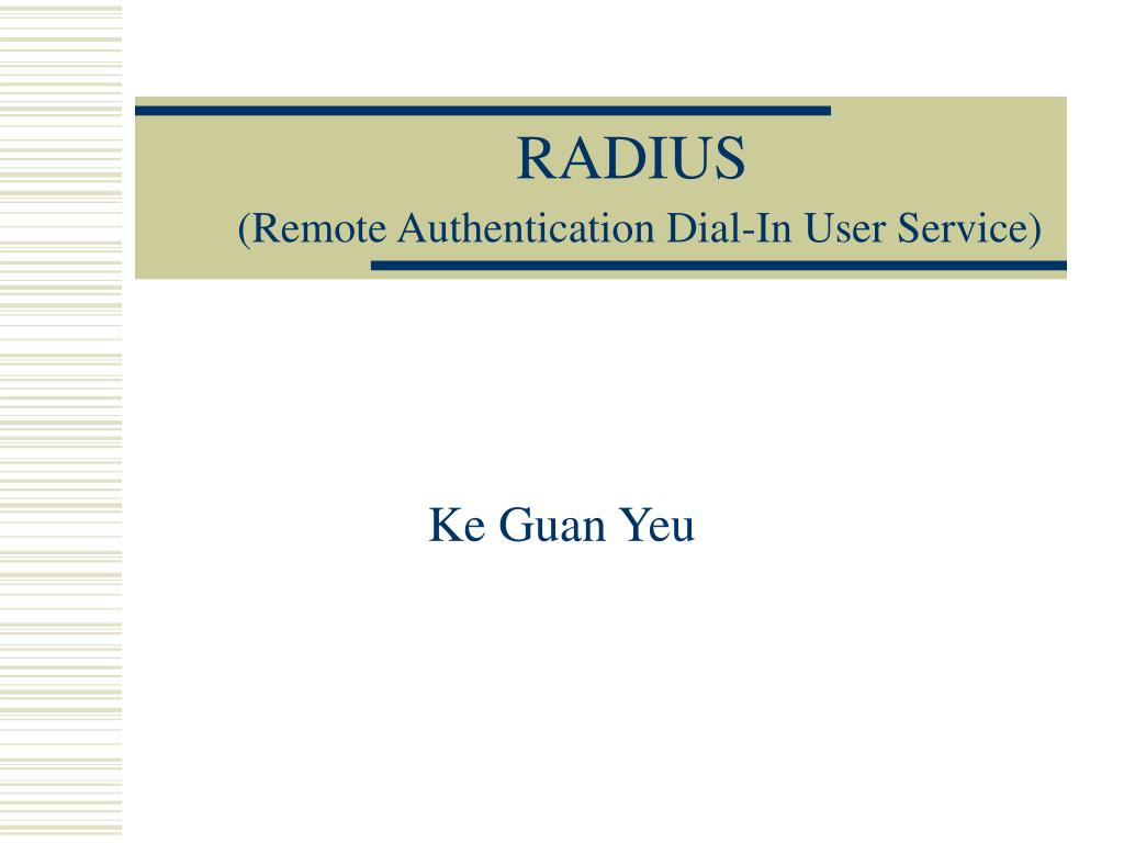 radius remote authentication dial in user service l.