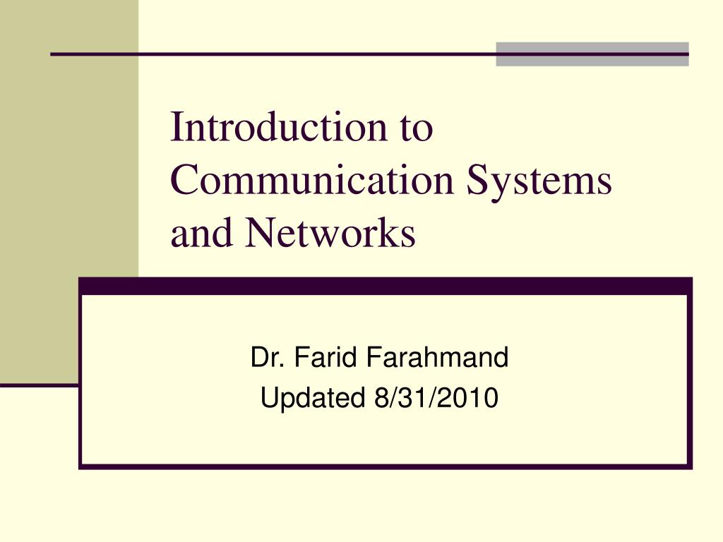 introduction to communication systems and networks l.