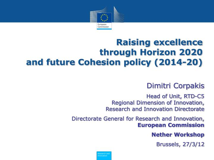 raising excellence through horizon 2020 and future cohesion policy 2014 20 n.