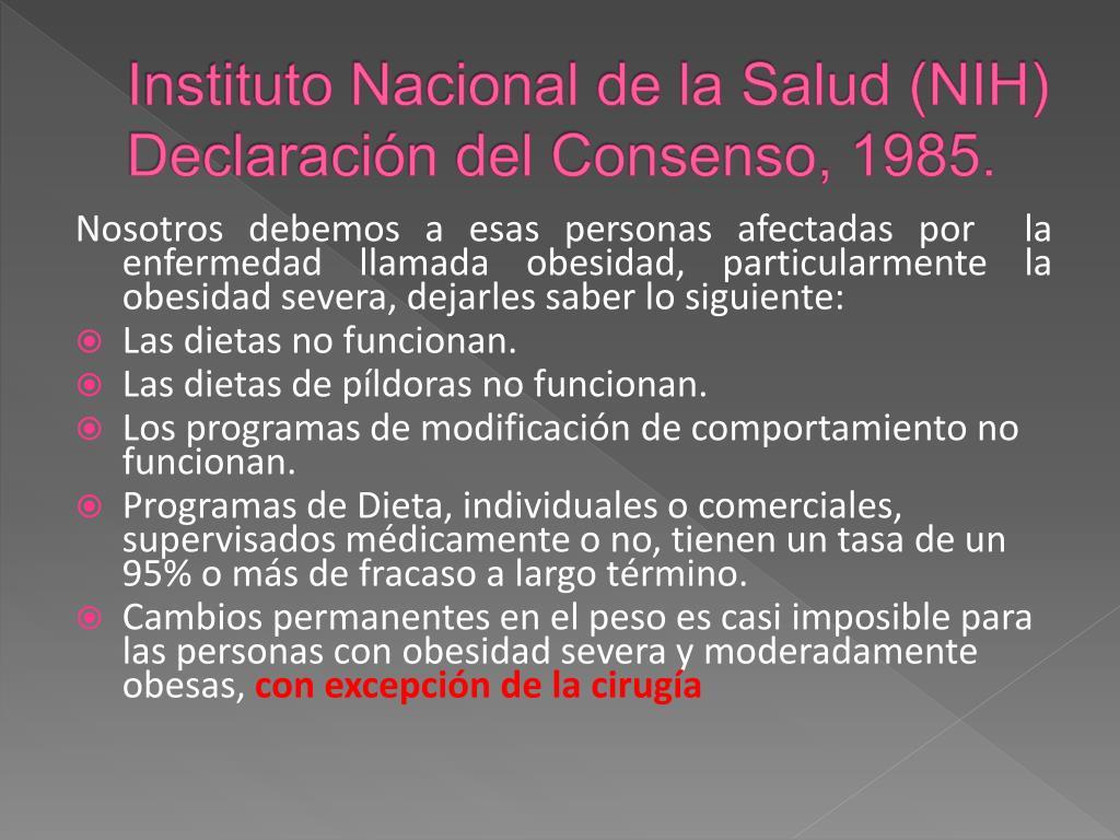 Instituto Nacional de la Salud (NIH) Declaración del Consenso, 1985.