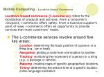 mobile computing location based commerce
