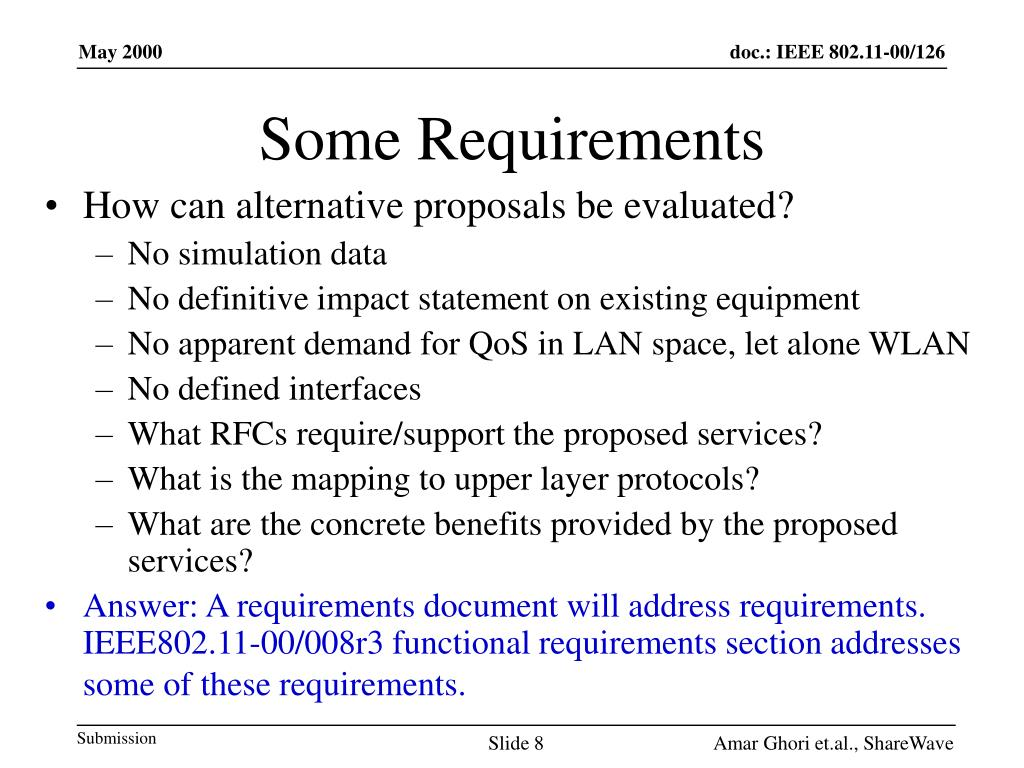 Some Requirements