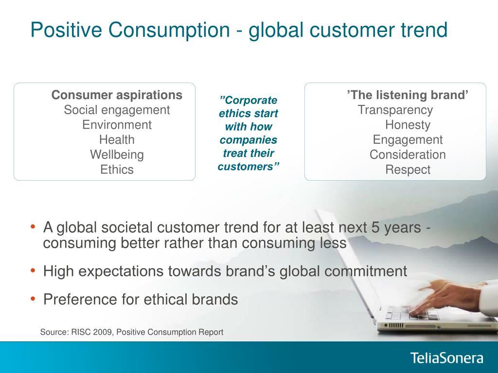 Positive Consumption - global customer trend