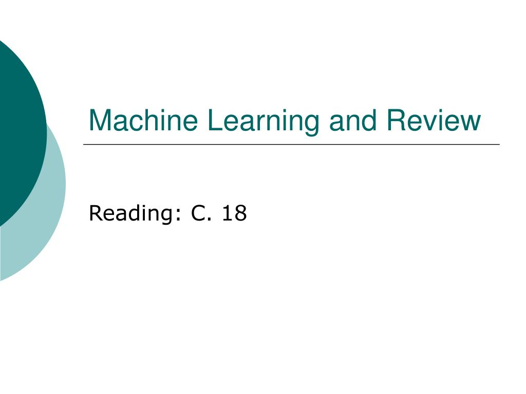 machine learning and review l.