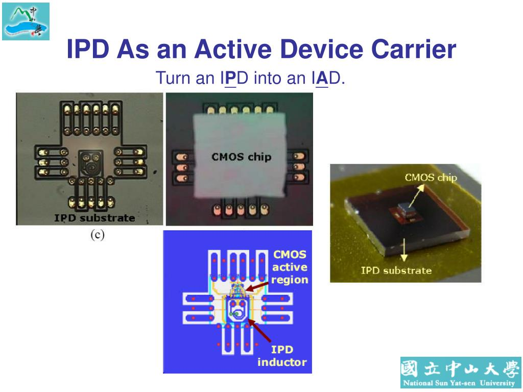 IPD As an Active Device Carrier