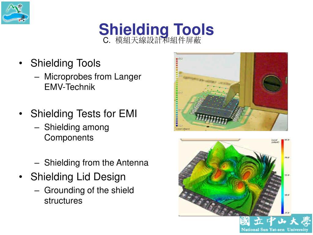 Shielding Tools