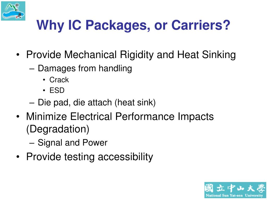 Why IC Packages, or Carriers?