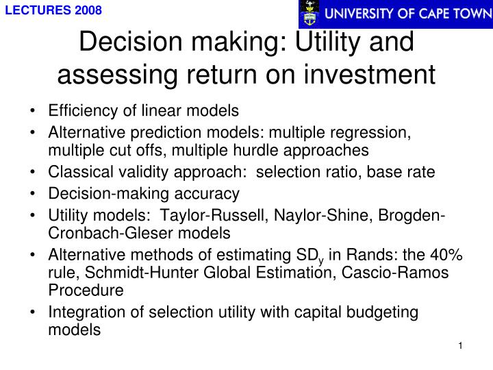 decision making utility and assessing return on investment n.