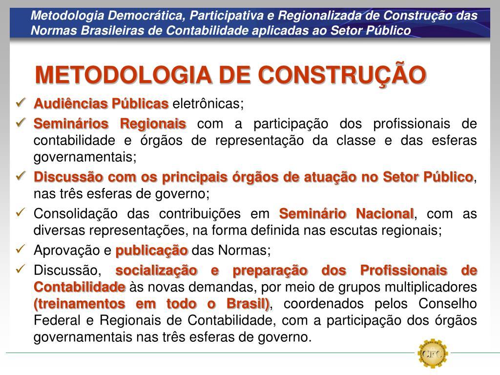 Metodologia Democrática, Participativa e Regionalizada de Construção das