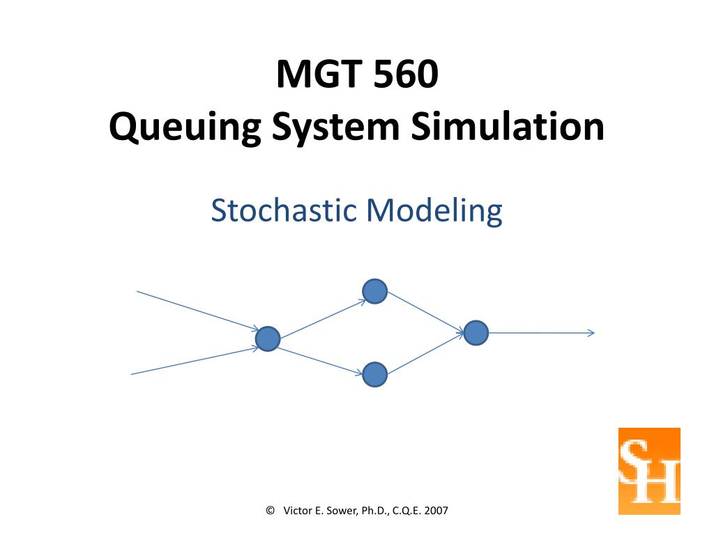 PPT - MGT 560 Queuing System Simulation PowerPoint