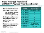 cisco autoqos framework nbar rtp payload type classification