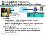 cisco autoqos framework network based application recognition