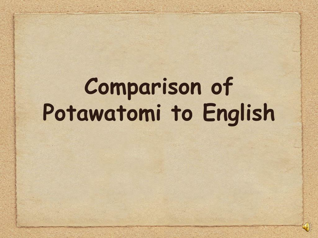 comparison of potawatomi to english l.