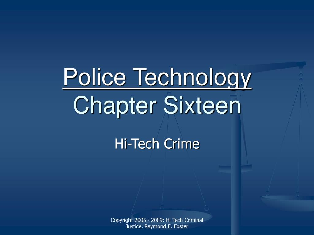 police technology chapter sixteen l.