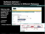 software advisor compare features in different releases