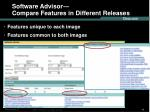 software advisor compare features in different releases42