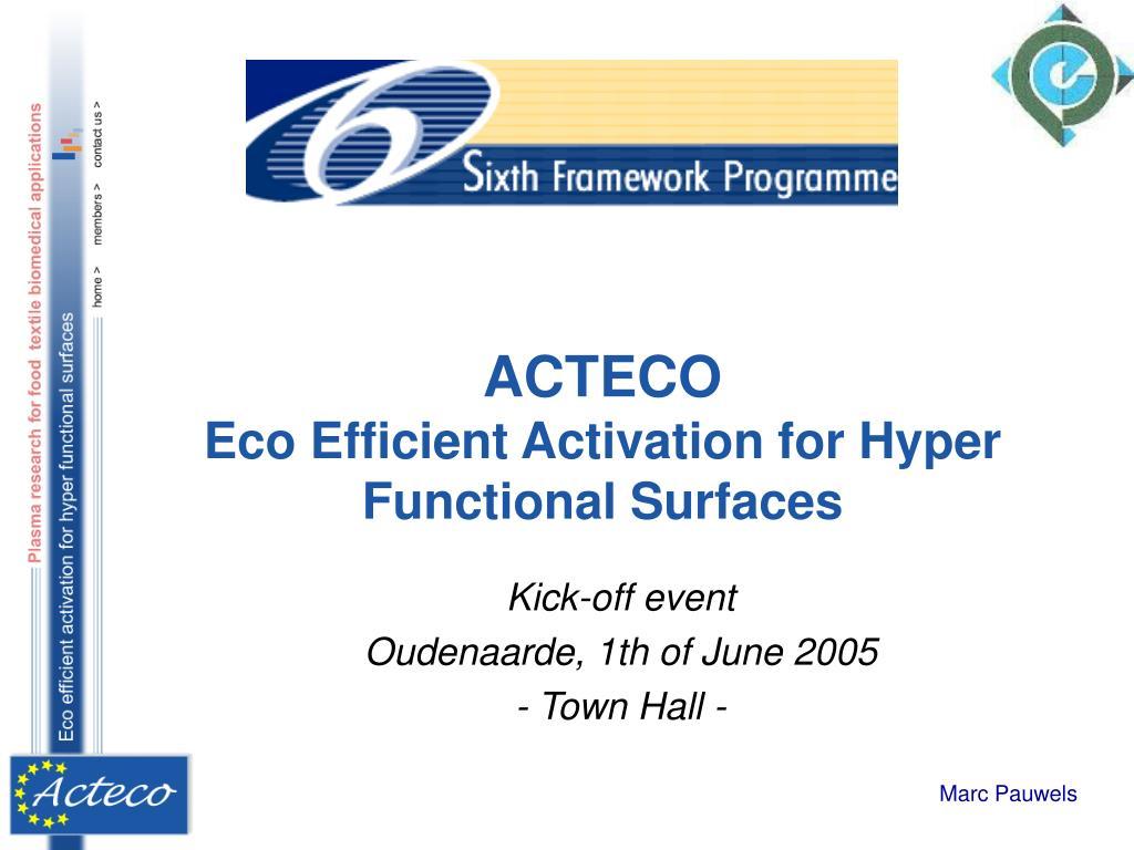 acteco eco efficient activation for hyper functional surfaces l.