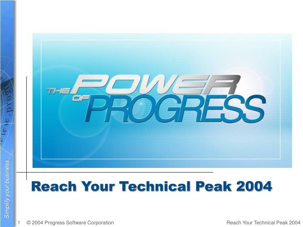 Reach Your Technical Peak 2004