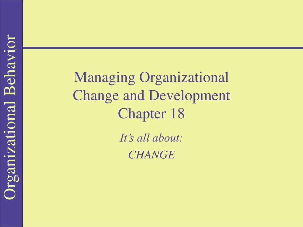 managing organizational change and development chapter 18 l.