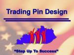 trading pin design