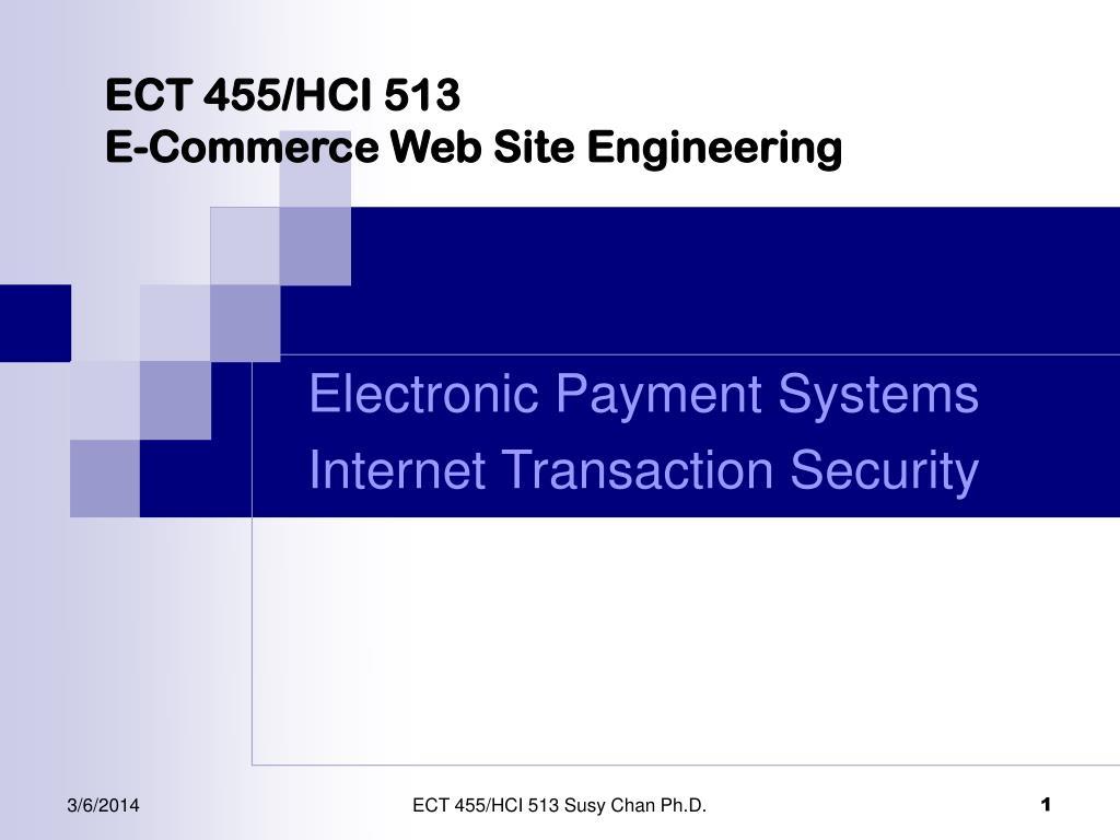 ect 455 hci 513 e commerce web site engineering l.