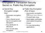 encryption transaction security secret vs public key encryption