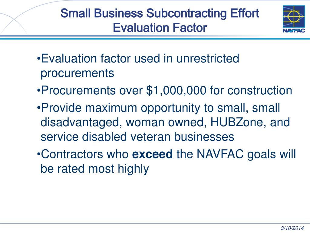 Small Business Subcontracting Effort Evaluation Factor