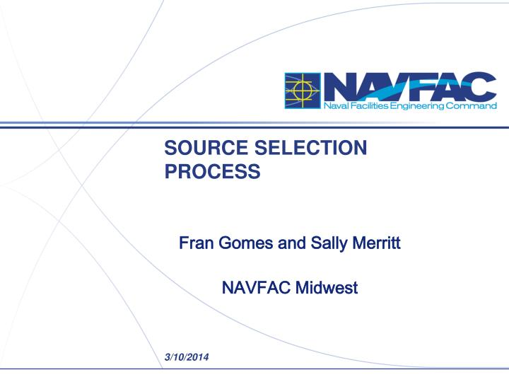 Source selection process