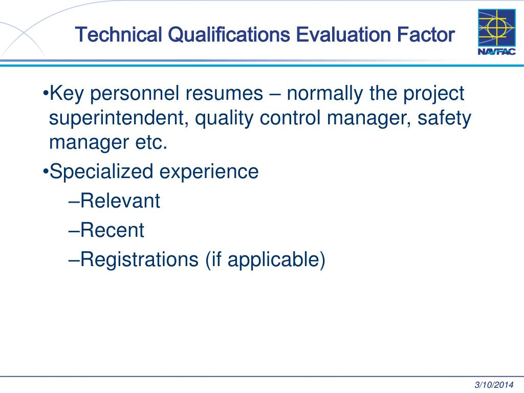 Technical Qualifications Evaluation Factor