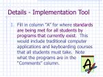 details implementation tool