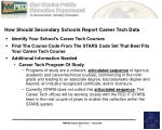 how should secondary schools report career tech data6