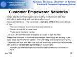 customer empowered networks
