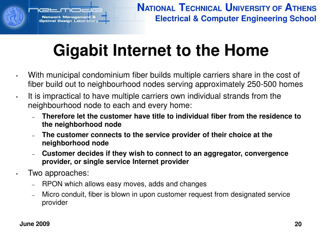 Gigabit Internet to the Home