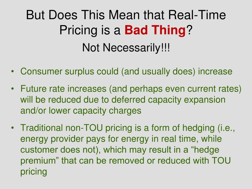But Does This Mean that Real-Time Pricing is a